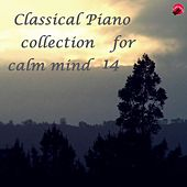 Classical Piano collection for calm mind 14 by Real classic