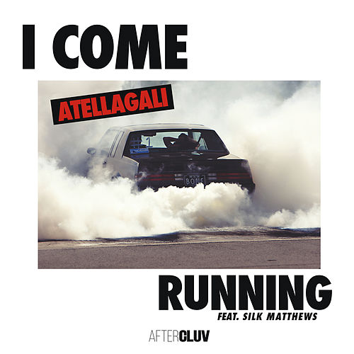 I Come Running de AtellaGali