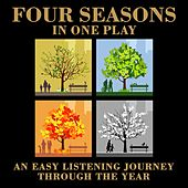 Four Seasons In One Play by Various Artists