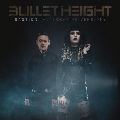 Bastion (alternative version) von Bullet Height