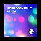 Da Heat de Forbidden Fruit