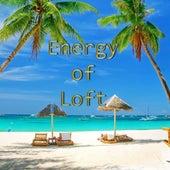 Energy of Loft by The Loft