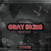 Gray Skies 2 by DC D-Nice