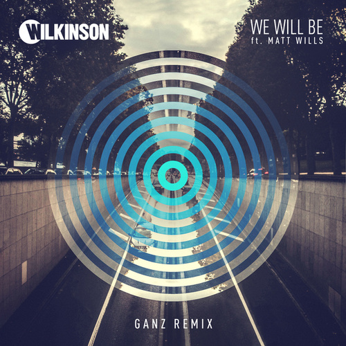 We Will Be (GANZ Remix) by WILKINSON