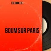 Boum sur Paris (Mono Version) de Various Artists