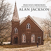 Precious Memories Collection de Alan Jackson