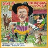 Dans på Skogmans loge 2 by Thore Skogman