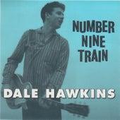 Number Nine Train de Dale Hawkins