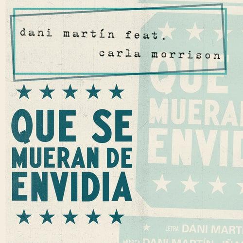 Que Se Mueran de Envidia by Dani Martin
