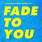 Fade To You von Various