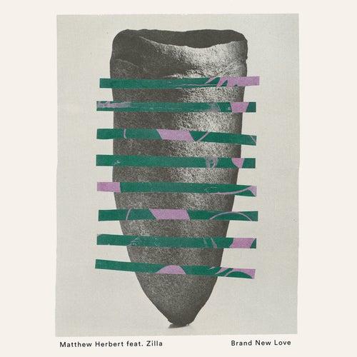 Brand New Love by Matthew Herbert