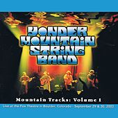 Mountain Tracks, Vol. 1 by Yonder Mountain String Band