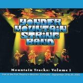 Mountain Tracks, Vol. 1 de Yonder Mountain String Band