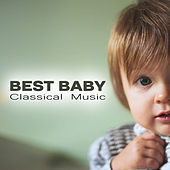 Best Baby Classical Music – Brain Development, Piano Music, Great Composers, Sounds for Baby by Classical Study Music (1)