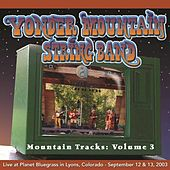 Mountain Tracks, Vol. 3 by Yonder Mountain String Band