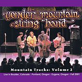 Mountain Tracks, Vol. 2 by Yonder Mountain String Band
