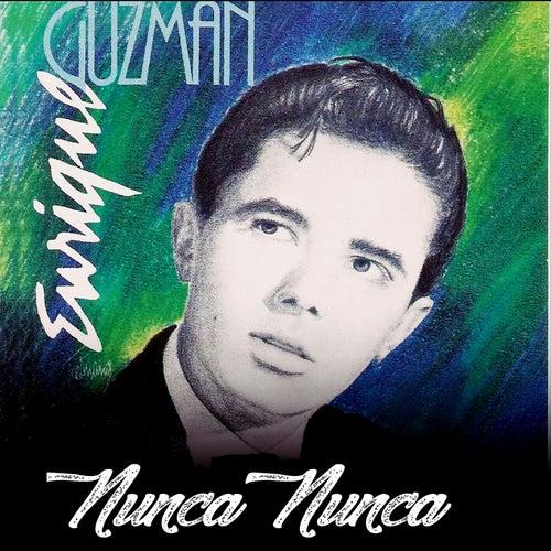 Nunca Nunca by Enrique Guzmán