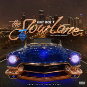The Slow Lane by Dat Boi T