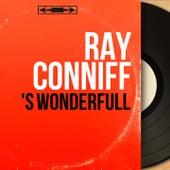 'S Wonderfull (Mono Version) von Ray Conniff