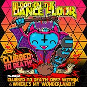 Clubbed to Death by Blood On The Dance Floor