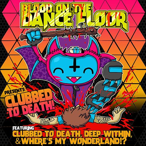 Clubbed to Death von Blood On The Dance Floor