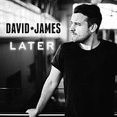 Later by David James