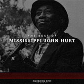 American Epic: Mississippi John Hurt by Mississippi John Hurt