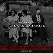 American Epic: The Carter Family by The Carter Family