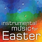 Instrumental Music for Easter by Mark Magnuson