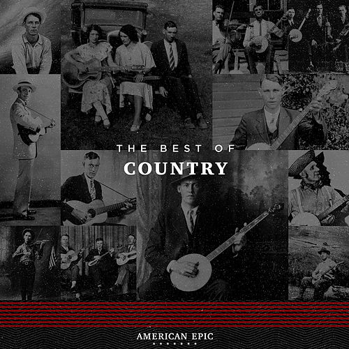 American Epic: Country by Various Artists