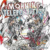 Re-Wiring Easily by Morning Teleportation