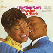 For Your Love de Peaches & Herb