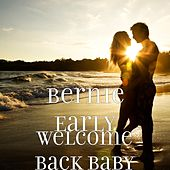 Welcome Back Baby by Bernie Early