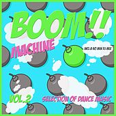 Boom Machine, Vol. 2 - Techno Bombs by Various Artists