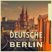 Deutsche Elektronische Tanzmusik Berlin, Vol. 5 von Various Artists