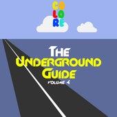 The Underground Guide, Vol. 4 von Various Artists