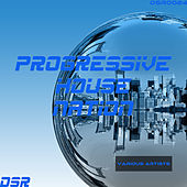 Progressive House Nation by Various Artists