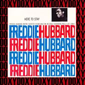 Here to Stay (Hd Remastered, RVG Edition, Doxy Collection) by Freddie Hubbard