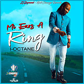 Mi Ears a Ring by I-Octane
