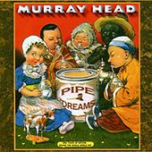 Pipe Dreams (Remastered) by Murray Head