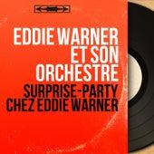 Surprise-party chez Eddie Warner (Mono version) by Eddie Warner