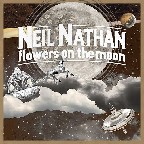 Flowers on the Moon by Neil Nathan