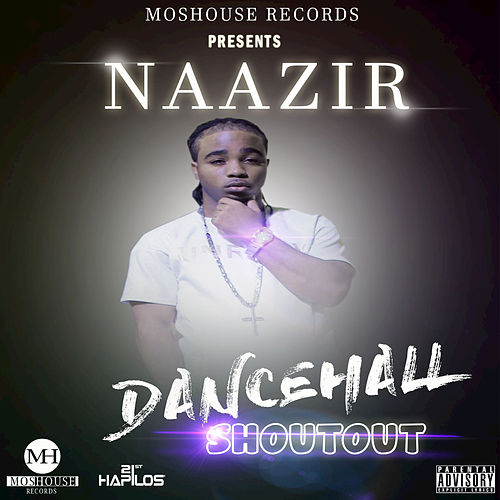 Dancehall Shoutout by Naazir