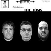 Introducing The Toms by The Toms