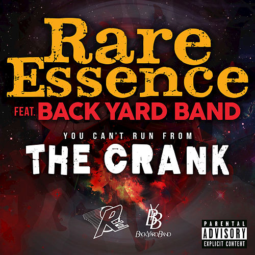 You Can't Run From The Crank by Rare Essence