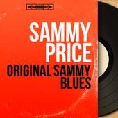 Original Sammy Blues (Mono Version) de Sammy Price