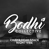 Night Vibe von Chay