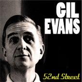 Gil Evans - 52nd Street by Gil Evans