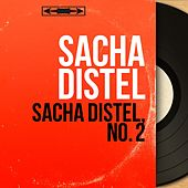 Sacha Distel, no. 2 (Mono Version) von Sacha Distel