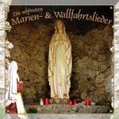 Die schönsten Marien- und Wallfahrtslieder de Various Artists
